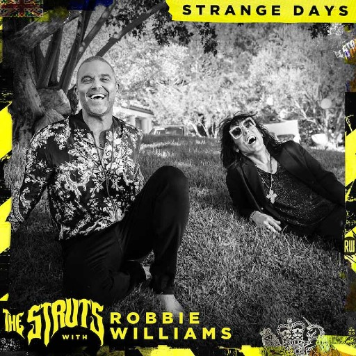 The Struts With Robbie Williams